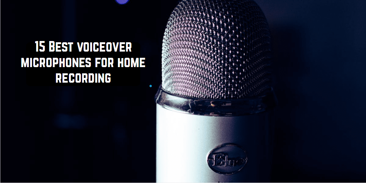 best voice over microphones