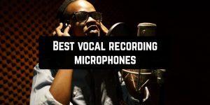 Best vocal recording microphones
