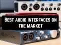 12 Best Audio interfaces on the market