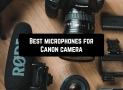 10 Best microphones for Canon camera (updated 2020)