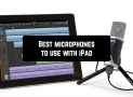 5 Best microphones to use with iPad (updated 2020)