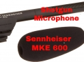 Sennheiser MKE 600 Shotgun microphone review