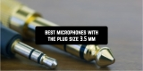 5 Best microphones with the plug size 3.5 mm