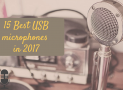 15 Best USB microphones 2017