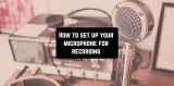 How to set up your microphone for recording