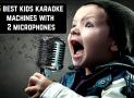 5 Best kids karaoke machines with 2 microphones