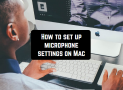 How to set up microphone settings on Mac