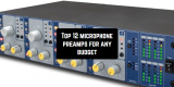 Top 12 microphone preamps for any budget