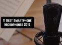 11 Best Smartphone Microphones of 2019