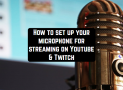 How to set up your microphone for streaming on Youtube & Twitch
